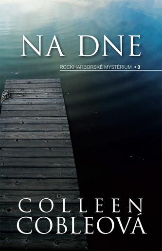 Na dne - Colleen Cobleová