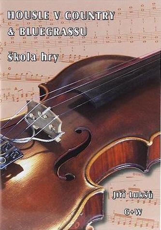 HOUSLE V COUNTRY & BLUEGRASSU škola hry + CD - David Lukšů