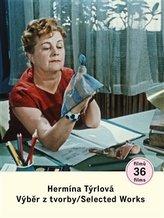 Hermína Týrlová. Výběr z tvorby/ Selected Works