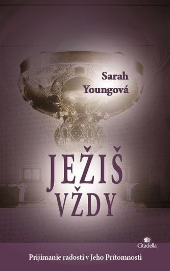 Ježiš vždy - Sarah Youngová