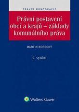 Právní postavení obcí a krajů – základy komunálního práva