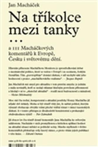 Na tříkolce mezi tanky... - Jan Macháček