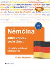Němčina 4000 slovíček podle témat - základní a rozšiřující slovní zásoba