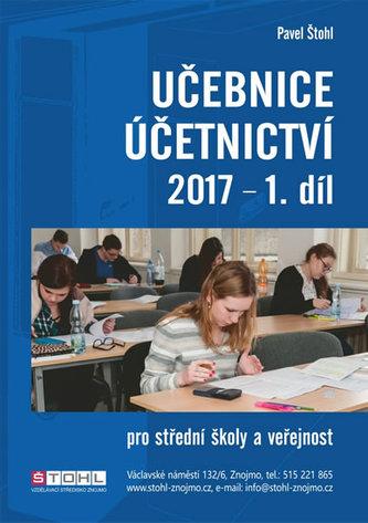 Učebnice Účetnictví I. díl 2017 - Pavel Štohl