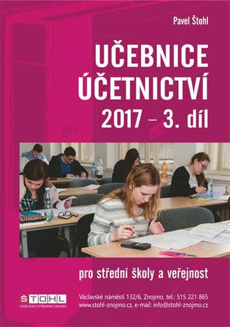 Učebnice Účetnictví III. díl 2017 - Štohl Pavel