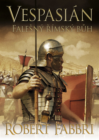 Vespasián Falešný římský bůh - Robert Fabbri
