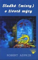 Sladké (místy) o životě mýty