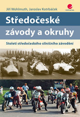 Středočeské závody a okruhy - Století středočeského silničního závodění