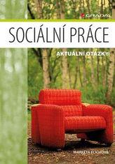 Sociální práce - Aktuální otázky