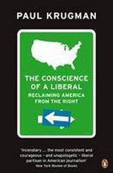 The Conscience of a Liberal : Reclaiming America from the Right