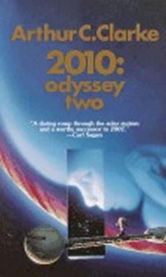 2010: Odyssey Two - Arthur Charles Clarke