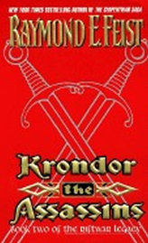 Krondor: The Assassins : Book Two of the Riftwar Legacy