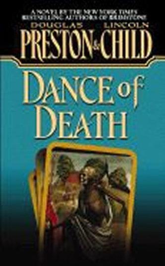Dance of Death - Douglas Preston; Lincoln Child