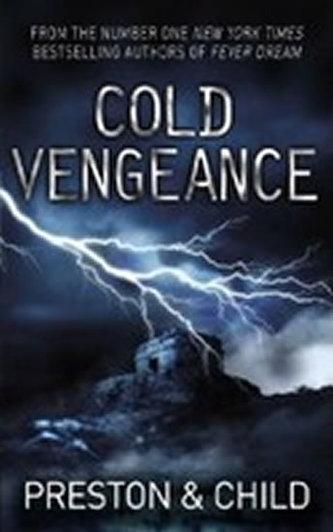 Cold Vengeance - Douglas Preston; Lincoln Child