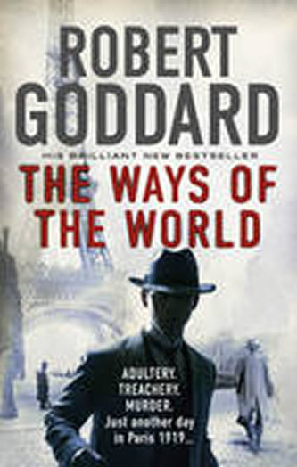 The Ways of the World - Goddard Robert