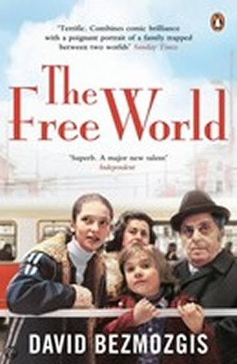 The Free World - Bezmozgis, David