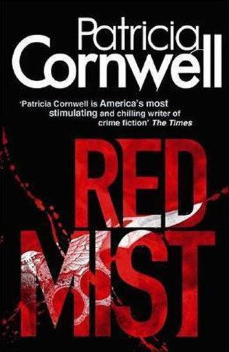 Red Mist - Patricia Daniels Cornwell