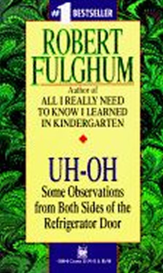 Uh-Oh - Robert Fulghum