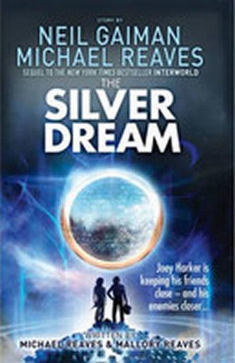 The Silver Dream - Neil Gaiman