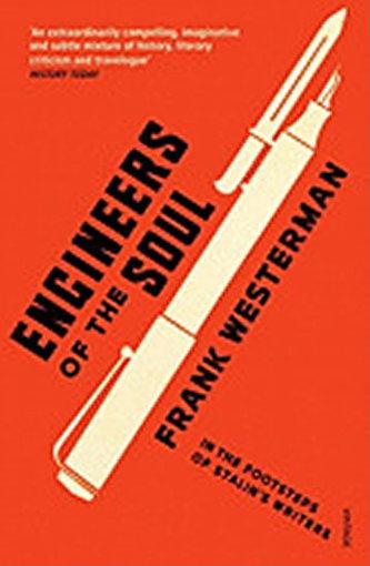 Engineers of the Soul - Frank Westerman