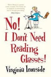 No! I Don´t Need Reading Glasses