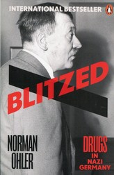 Blitzed : Drugs in Nazi Germany