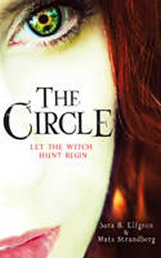 The Circle - Sara B. Elfgrenová; Mats Strandberg