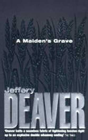 A Maiden´s Grave - Jeffery Deaver