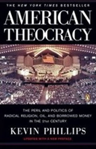 American Theocracy - Phillips Kevin