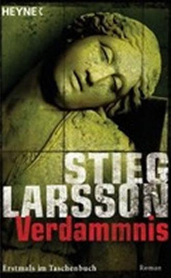 Verdammnis : Millennium Trilogie 2 - Stieg Larsson