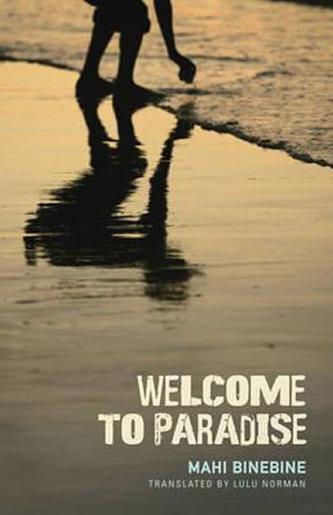 Welcome to Paradise - Mahi Binebine