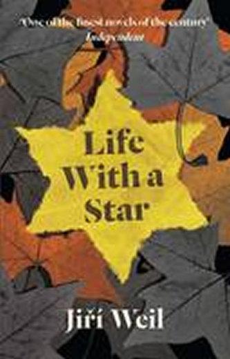 Life with a Star - Jiří Weil