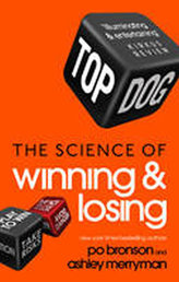 Top Dog - The Science of Winning and Losing