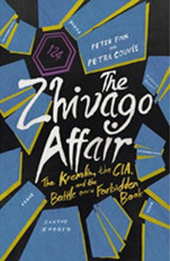 The Zhivago Affair - Finn, Peter