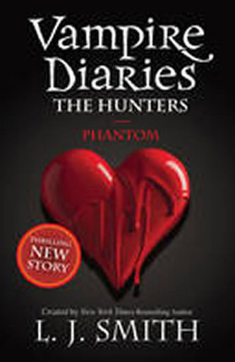 The Vampire Diaries: Phantom - L. J. Smith