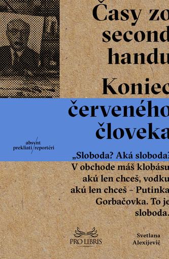 Časy zo second handu (Brož.) - Svetlana Alexijevič