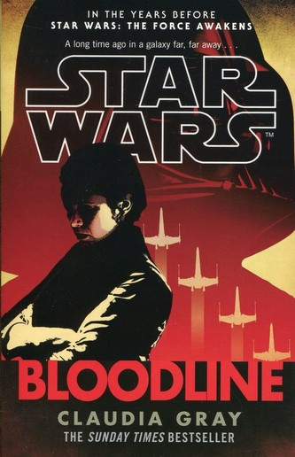 Star Wars - Bloodline - Claudia Gray