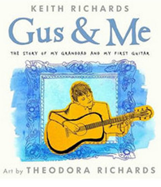Gus & Me - Richards Keith