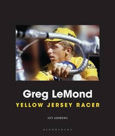 Greg LeMond - Yellow Jersey Race