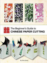Beginner´s Guide to Chinese Paper Cutting