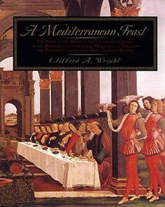 A Mediterranean Feast - Wright Clifford A.