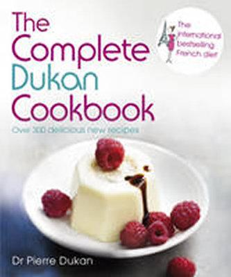 The Complete Dukan Cookbook - Dukan Pierre