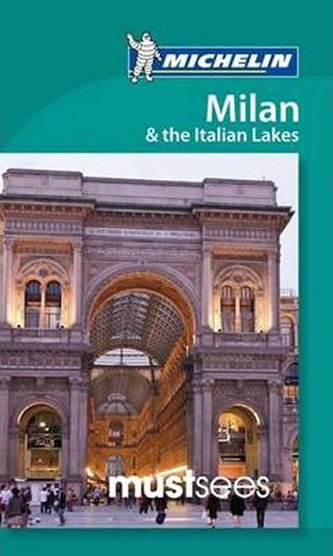 Must Sees Milan and the Lakes - neuveden