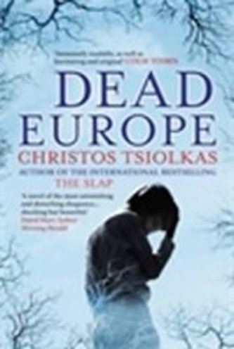 Dead Europe - Tsiolkas Christos