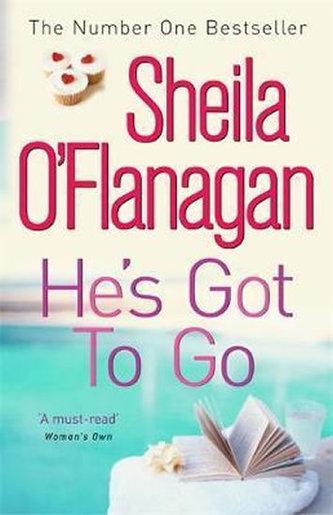 He´s Got to Go - O´Flanagan Sheila