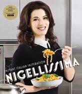 Nigellissima: Instand Italian Inspiration