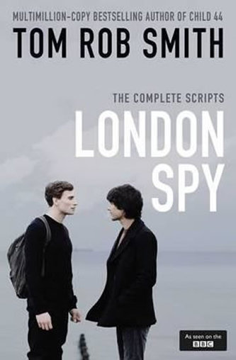 London Spy - Tom Rob Smith