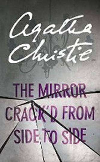 The Mirror Crack´d from Side to Side - Agatha Christie