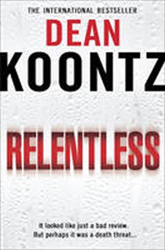 Relentless - Dean R. Koontz