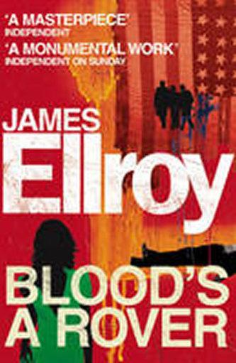 Blood´s a Rover - James Ellroy